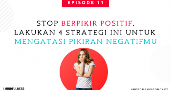 Stop Berpikir Positif